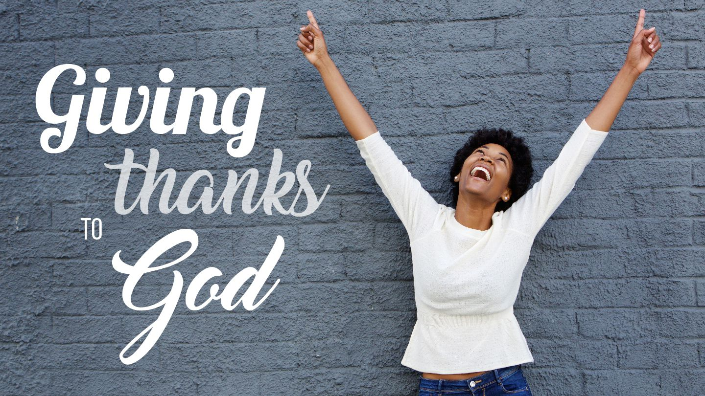 Image result for Giving thanks to God