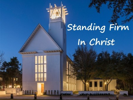 Image result for Standing firm in Christ